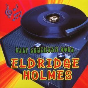 Deep Southern Soul - Eldridge Holmes - Musik - AIM - 0752211151025 - February 24, 2020