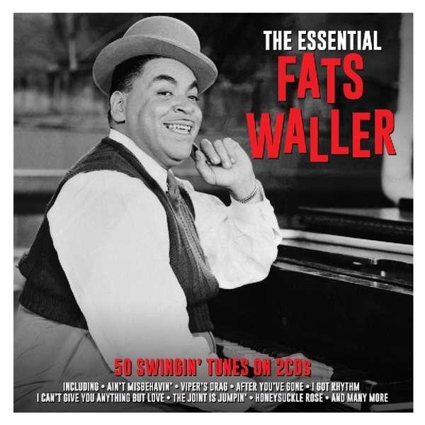 Essential - Fats Waller - Musik - NOT N - 5060143497025 - 20/4-2018