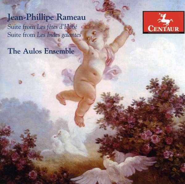 Suite from Les Fetes D'hebe - Aulos Ensemble - Musik - CENTAUR - 0044747297026 - 30/4-2014