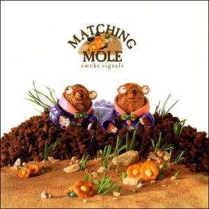 Smoke Signals - Matching Mole - Musik - Cuneiform - 0045775015026 - May 14, 2001