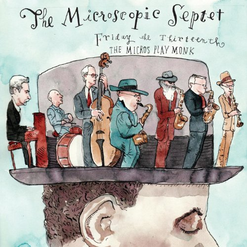 Friday the 13th: the Micros Play Monk - Microscopic Septet - Musik - CUNEIFORM REC - 0045775031026 - 5/10-2010