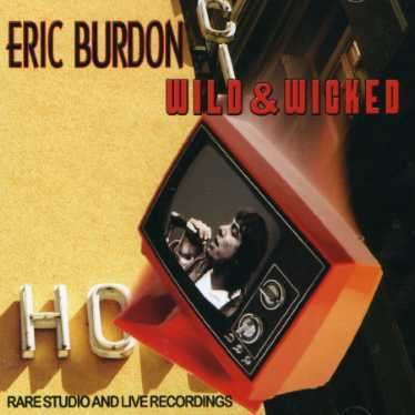 Wild & Wicked - Eric Burdon - Musik - AIM - 0752211109026 - February 24, 2020