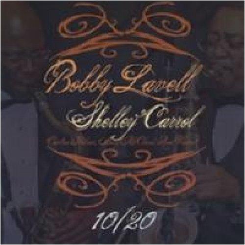 Ten Twenty - Lavell,bobby & Shelley Carrol - Musik - CDB - 0753725005026 - November 10, 2009