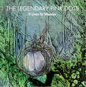 9 Days to Wonder - Legendary Pink Dots - Musik - VME - 0753907773026 - 2008
