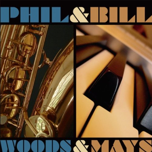 Woods & Mays - Woods, Phil & Bill Mays - Musik - PALMETTO - 0753957215026 - July 5, 2011