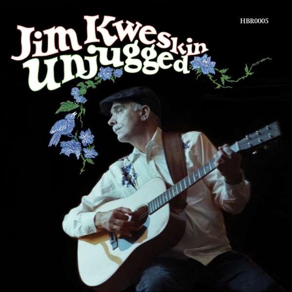 Unjugged - Jim Kweskin - Musik - HORNBEAM - 5051078958026 - November 3, 2017