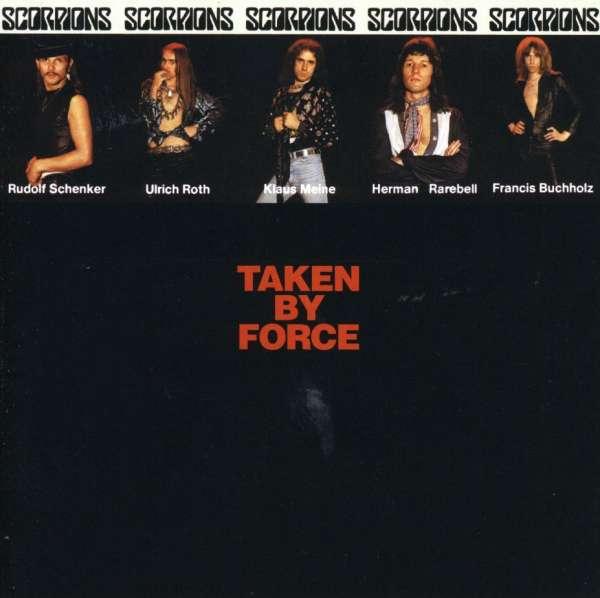 Taken by Force - Scorpions - Musik - ROCK - 0044001790027 - October 29, 2002