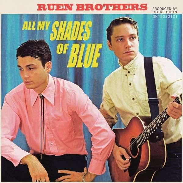 All My Shades of Blue - Ruen Brothers - Musik - ALT ROCK - 0752830514027 - June 1, 2018