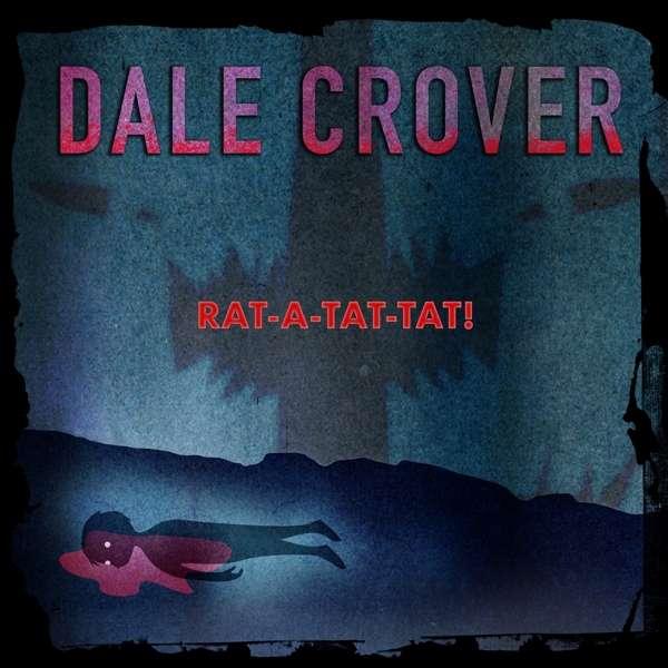 Rat-A-Tat-Tat! - Dale Crover - Musik - JOYFUL NOISE - 0753936907027 - January 15, 2021