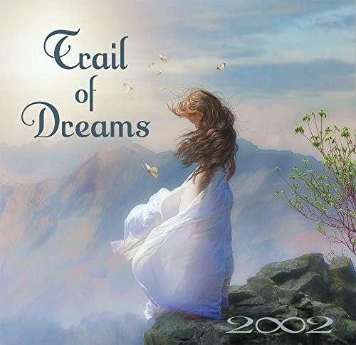 Trail of Dreams - 2002 - Musik - CDB - 0043397015028 - October 7, 2014