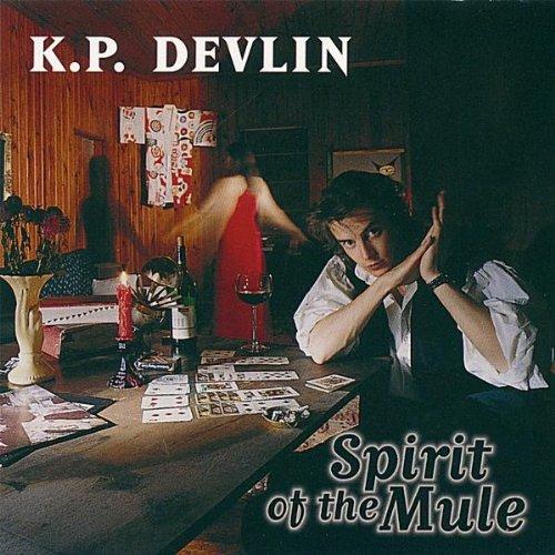 Spirit of the Mule - Kp Devlin - Musik - KP Devlin - 0043397990028 - 4/1-2000