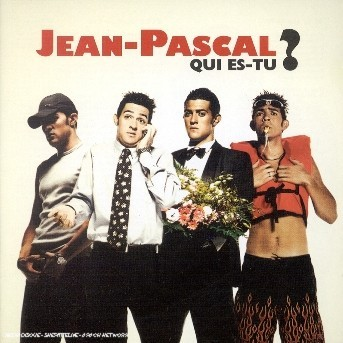 Qui Es-tu ? - Jean-pascal - Musik - UNIVERSAL - 0044006321028 -
