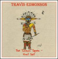 Tucson Tapes First Set - Travis Edmonson - Musik - UNIVERSAL MUSIC - 0045507146028 - 26/6-2001