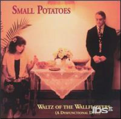 Waltz of the Wallflowers - Small Potatoes - Musik - Wind River - 0045507401028 - 3/5-2004
