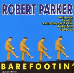 Barefootin - Robert Parker - Musik - AIM - 0752211121028 - February 24, 2020