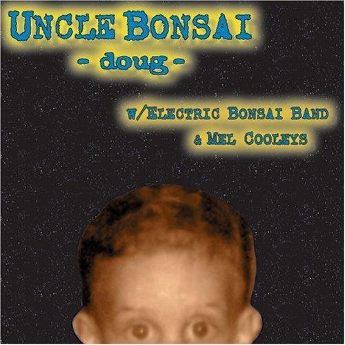 Doug - Uncle Bonsai - Musik - YELLOW TAIL - 0753701001028 - October 18, 1999