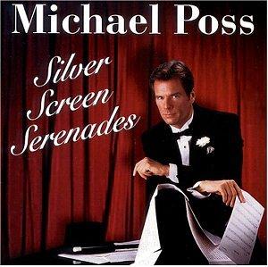 Silver Screen Serenades - Michael Poss - Musik - CD Baby - 0753924202028 - June 26, 2001