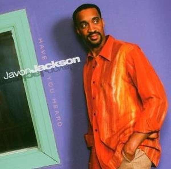 Have You Heard - Javon Jackson - Musik - SONY MUSIC - 0753957211028 - June 14, 2005