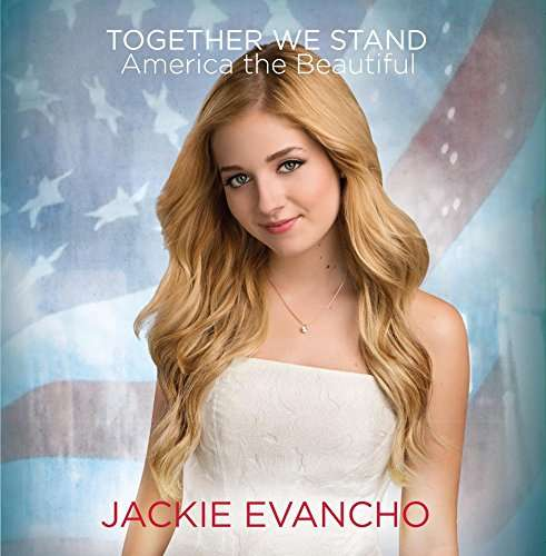 Together We Stand - America the Beautiful - Jackie Evancho - Musik - Sony - 0889854183028 - 20/1-2017