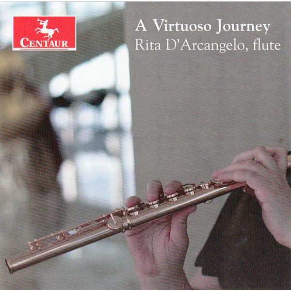 Virtuoso Journey - Rita D'arcangelo - Musik - CENTAUR - 0044747340029 - February 18, 2015