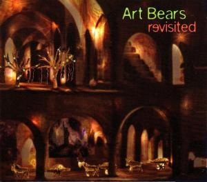 Revisited - Art Bears - Musik - RER - 0752725018029 - December 3, 2013