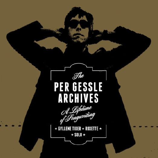 The Per Gessle Archives - Per Gessle - Musik - LOCAL - 7332334435030 - 29/9-2014