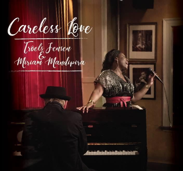 Careless Love - Troels Jensen & Miriam Mandipira - Musik - Straight Shooter Records - 5707471054031 - 2018