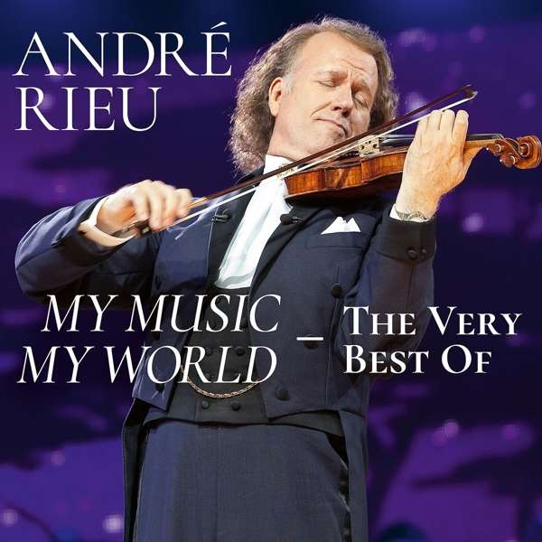 My Music, My World: The Very Best of - Andre Rieu - Musik - POLYDOR - 0602577969034 - 20/9-2019