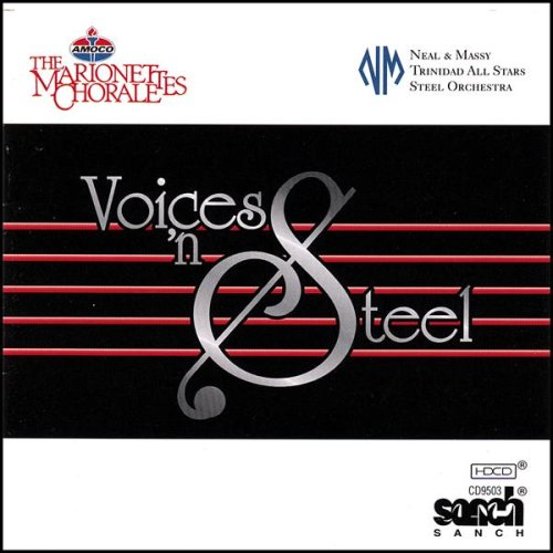 Voices 'n Steel - Marionettes Chorale & Neal & Massy Trinidad All St - Musik - CD Baby - 0752864095035 - January 15, 2008