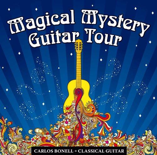 Carlos Bonell-Magical Mystery Guitar Tour - Carlos Bonell-Magical Mystery Guitar Tour - Musik - ALTO - 5060111600037 - July 1, 2018