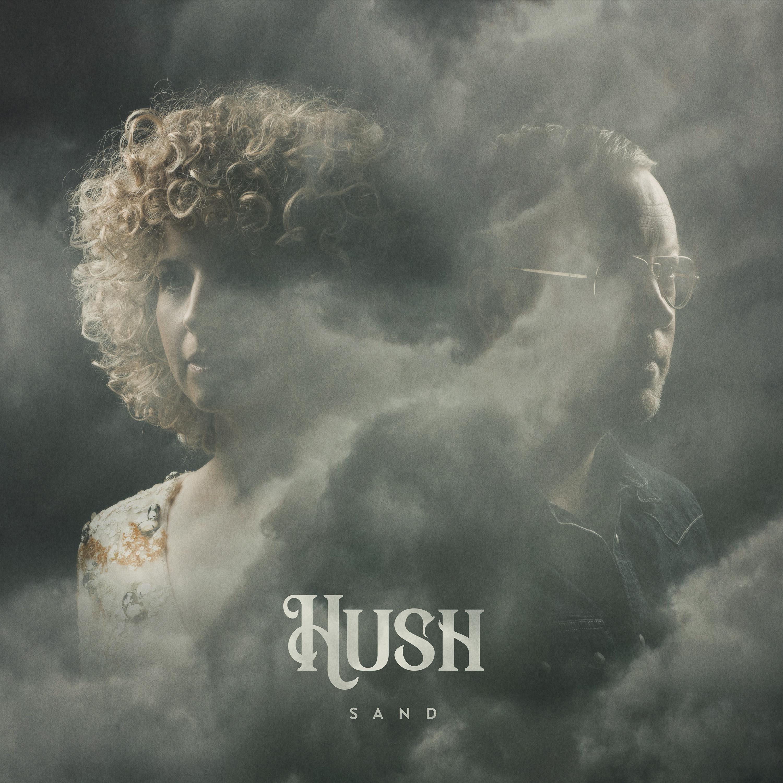 Sand - HUSH - Musik - Little Tornado - 5707471055038 - 2/2-2018