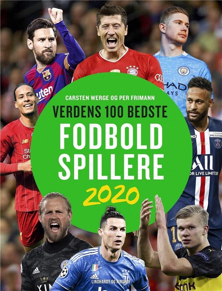 Verdens 100 bedste fodboldspillere 2020 - Carsten Werge; Per Frimann - Bøger - Lindhardt og Ringhof - 9788711985038 - 10/11-2020