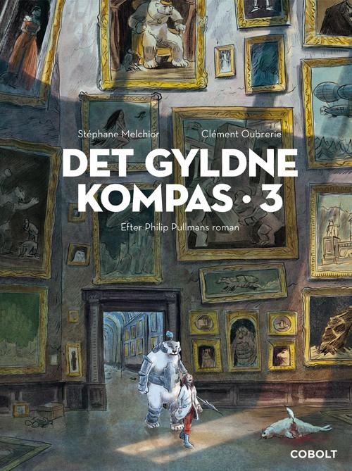 Det Gyldne Kompas 3 - Stéphane Melchior efter Philip Pullmans roman - Bøger - Cobolt - 9788770858038 - 19/3-2020