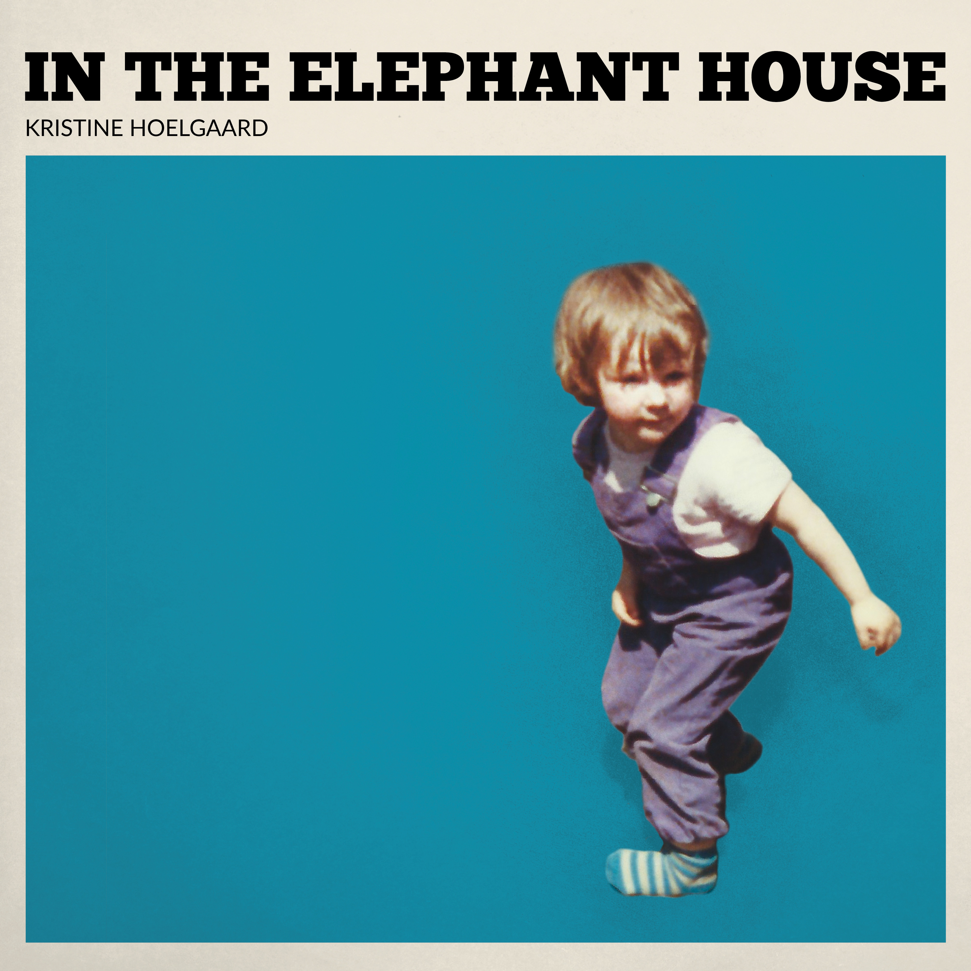 In The Elephant House - Kristine Hoelgaard - Musik - Honeybank Records - 5706274010039 - 13/9-2019