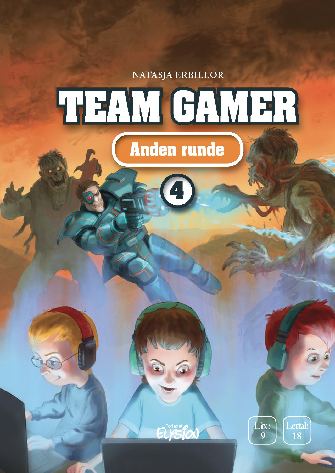 Team Gamer 4: Anden runde - Natasja Erbillor - Bøger - Forlaget Elysion - 9788772146041 - 16/1-2020