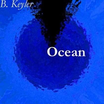 Ocean - B. Keyler - Musik - Medea Records B. Kuchler - 7090014390047 - 1/5-2012