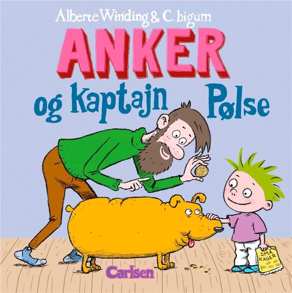 Anker: Anker (7) - Anker og Kaptajn Pølse - Alberte Winding - Bøger - CARLSEN - 9788711994047 - 31/5-2021