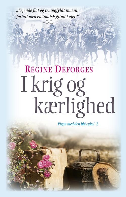 I krig og kærlighed, pb - Régine Deforges - Bøger - Rosinante - 9788763812054 - June 1, 2010