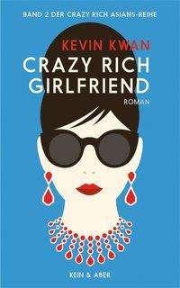 Crazy Rich Girlfriend - Kwan - Bøger -  - 9783036958057 -