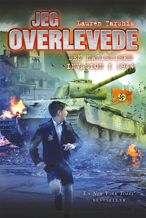 Jeg overlevede: Jeg overlevede den nazistiske invasion i 1944 - Lauren Tarshis - Bøger - Gads Børnebøger - 9788762735057 - March 16, 2021