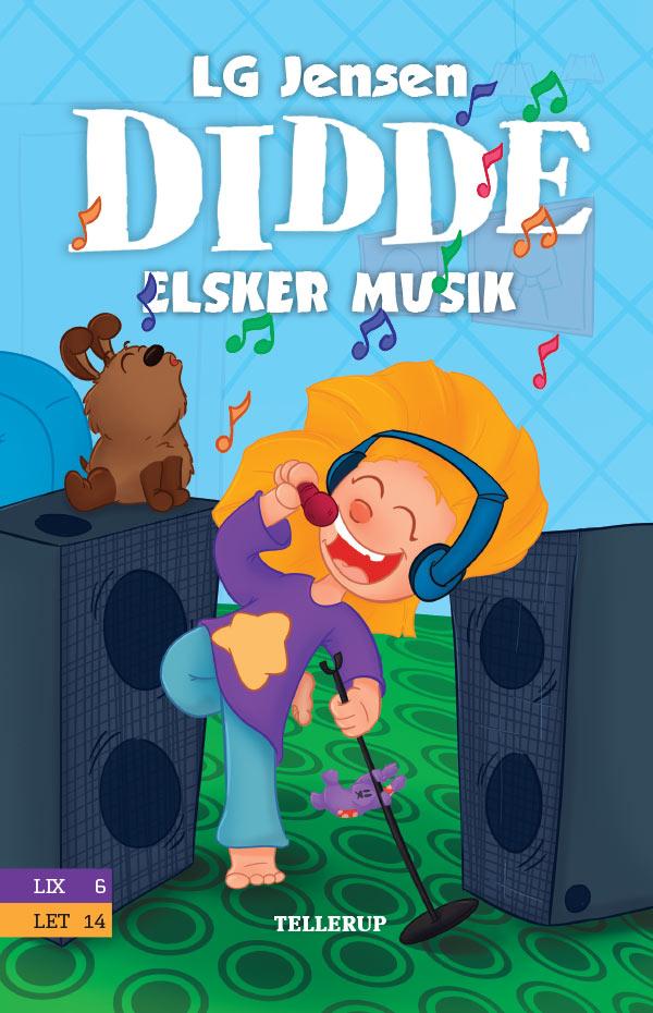 Didde, 3: Didde elsker alt #3: Didde elsker musik - LG Jensen - Bøger - Tellerup A/S - 9788758836058 - 16/11-2019