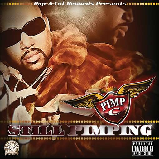 Still Pimping - Pimp C - Musik - RAP A LOT - 0044003137059 - 12/7-2011