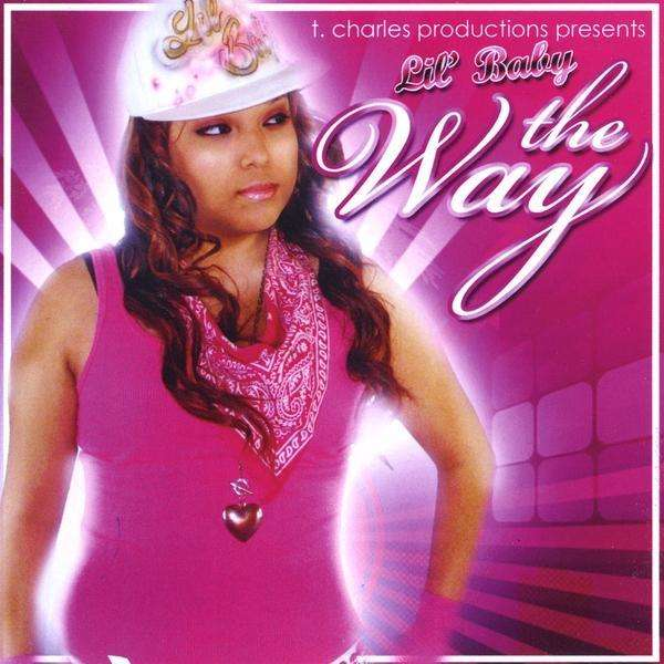 Way - Lil Baby - Musik -  - 0753182131061 - April 15, 2009