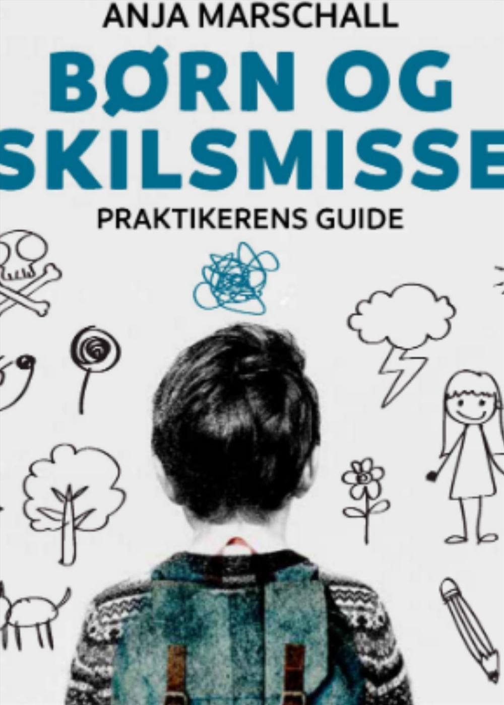 Børn og skilsmisse - Anja Marschall - Bøger - Samfundslitteratur - 9788759329061 - December 15, 2016