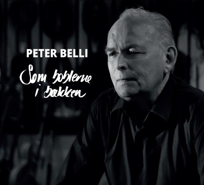 Som Boblerne I Bækken - Peter Belli - Musik -  - 0602557201062 - 18/11-2016