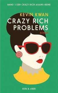 Crazy Rich Problems - Kwan - Bøger -  - 9783036958064 -