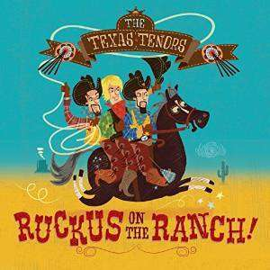 Ruckus on the Ranch - Texas Tenors - Musik - CD Baby - 0045635361065 - 9/6-2015