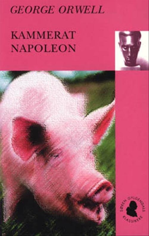 Søren Gyldendals Klassikere: Kammerat Napoleon - George Orwell - Bøger - Gyldendal - 9788700473065 - September 18, 2000