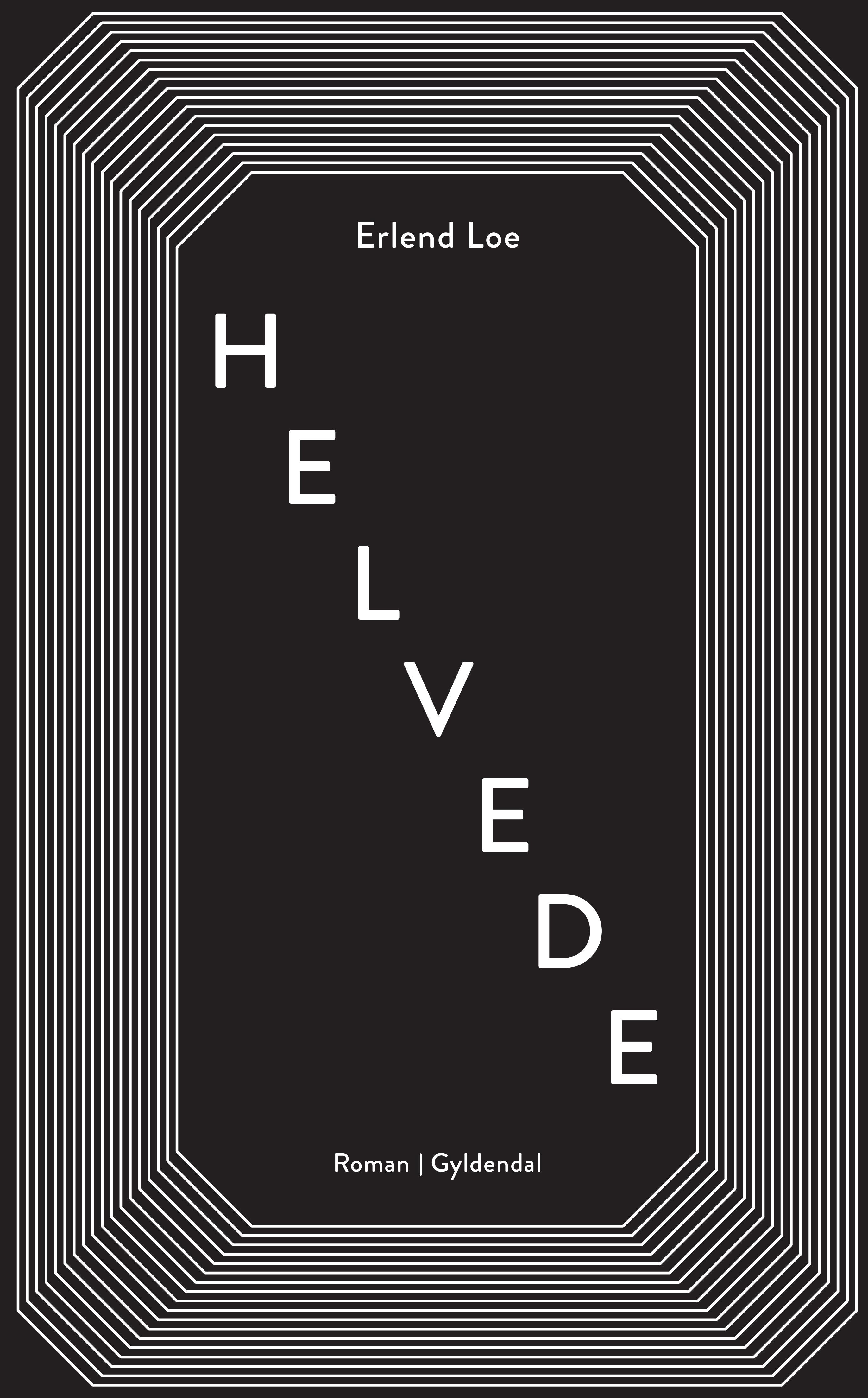 Helvede - Erlend Loe - Bøger - Gyldendal - 9788702297065 - March 26, 2020