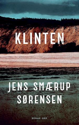 Klinten - Jens Smærup Sørensen - Bøger - Grif - 9788793980068 - 25/9-2020
